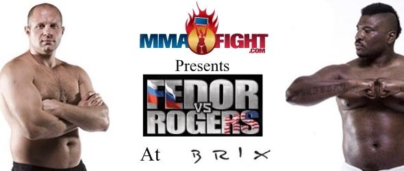 fedor vs rogers at brix